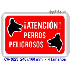 Placa ATENCIÓN perros peligrosos
