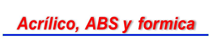- Modelos en Acrílico, plástico ABS y Formica